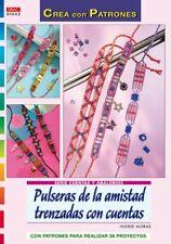 Serie Cuentas y Abalorios nº 43. PULSERAS DE LA AMISTAD TRENZADAS CON CUENTAS