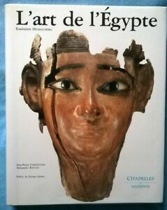 L' Art de l' Egypte - K. Michalowski Citadelles et Mazenod Pyramide Pharaon 1993
