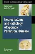 Neuroanatomy and Pathology of Sporadic Parkinson's Disease 201 by Kelly Del...