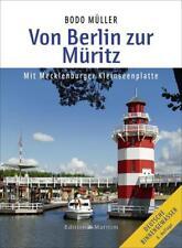 Von Berlin zur Müritz von Bodo Müller (2016, Gebundene Ausgabe)
