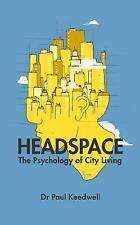 Cámara de aire: la psicología de la vida ciudad por Keedwell, Paul | libro de tapa dura | 97