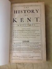 The History of Kent in Five Parts, Volume One, 1719