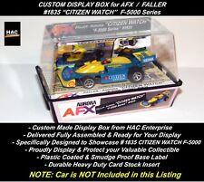 Custom Display Case FALLER AFX #1835 CITIZEN WATCH  F-5000 Car