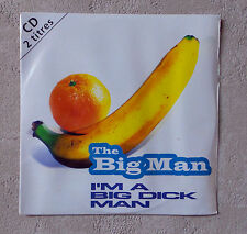 "CD AUDIO INT/ THE BIG'MAN ""I'M A BIG DICK MAN""  CD 2T PROMO NEUF ONLY 1 ON EBAY"