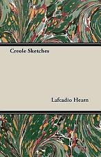 Creole Sketches (Paperback or Softback)