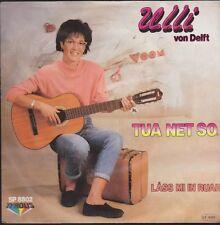 """7"""" Ulli von Delft Tua net so / Lass mi in Rua 80`s Tyrolis SP 8802"""