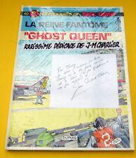 BUCK DANNY CHARLIER HUBINON GHOST QUEEN DUPUIS CARTONNE 1985 DEDICACE CHARLIER