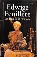 """Livre  Biographie """" Les feux de la mémoire """" Edwige Feuillère ( 1619 ) book"""