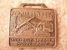 Link Belt Speeder Shovel Crane LS-88 Watch Fob LAR-10