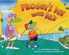 Froggy's Day with Dad by London, Jonathan