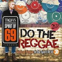 DO THE REGGAE/SKINHEAD REGGAE IN THE SPIRIT OF '69 - DIGIPAK - 2 CD NEU