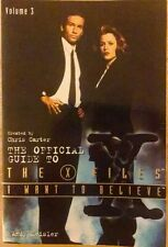 I Want To Believe The Official Guide to The X-Files Volume 3 Softcover