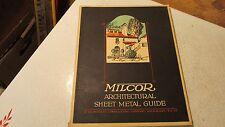 1924 Milcor Sheet Metal guide Cat. No. 24