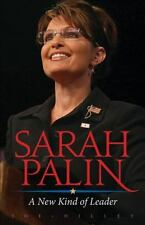 Sarah Palin : A New Kind of Leader by Joe Hilley (2008, Paperback)