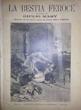 GIULIO JULES MARY LA BESTIA FEROCE SONZOGNO 1908 29 GRANDI QUADRI  DI LINZAGHI