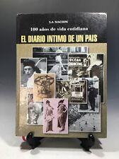 El Diario Íntimo De Un Pais 100 Años De Vida Cotidiana Hardcover, Spanish