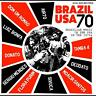 BRAZIL USA 70: BRAZILIAN MUSIC IN THE USA IN THE 1970S - NEW CD COMPILATION