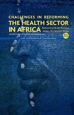 Challenges in Reforming the Health Sector in Africa (second Edition) by...