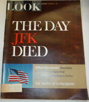 Look Magazine The Day John F Kennedy Died February 1967 122614R