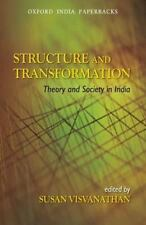 Structure and Transformation: Theory and Society in India (Oxford India Paperbac