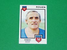N°254 ROBERT VICOT FC ROUEN DIOCHON PANINI FOOTBALL 85 1984-1985
