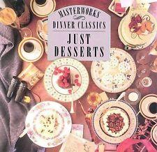 Various Artists : Dinner Classics: Just Desserts (CBS Mast CD