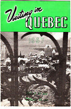 Visiting in Quebec Canada 1957 Canada Vintage Booklet Ads Photos