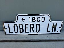 Antique Vintage Porcelain Street Sign 1800 LOBERO LN . CALIFORNIA