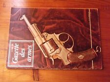$$$ Revue Gazette des armes N°12 Walther P 38Fusil d'infanterie mod 1717