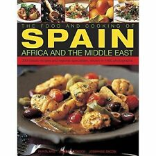 The Food and Cooking of Spain, Africa and the Middle East: Over 300 Traditional Dishes Shown Step by Step in 1400 Photographs by Josephine Bacon, Pepita Aris, Jenni Fleetwood (Paperback, 2015)