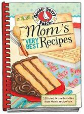 Mom's Very Best Recipes: 250 Tried & True Favorites! GOOSEBERRY PATCH! NEW!