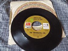 The Checkmates, LTD 45 Love is All I Have to Give/Never Company Sleeve NM-