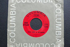 "7"" Bob Dylan - Just Like A Woman - US Columbia"