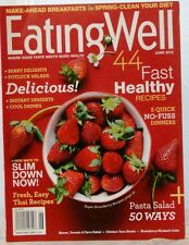 EATING WELL Magazine 3 NEW WAYS to SLIM DOWN NOW Easy THAI Recipes Jun 2013