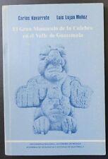 El Gran Monticulo de la Culebra en el Valle de Guatemala Maya