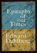 Edward DAHLBERG / Epitaphs of Our Times First Edition 1967