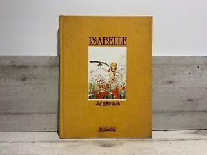 Isabelle. Signé et numéroté. Lombard 1984 EO