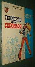 BERNARD PRINCE : TONNERRE sur CORONADO - EO DARGAUD 1969 - TBE