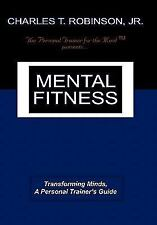Mental Fitness: Transforming Minds, a Personal Trainer's Guide (Paperback or Sof