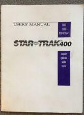 STAR TRAK 400 Users' Manual. 1993.