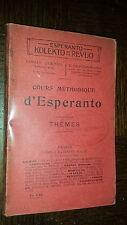 COURS METHODIQUE D'ESPERANTO - Thèmes - 1909 - Linguistique