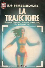 La trajectoire / Jean Pierre IMBROHORIS // Policier