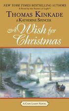 A Wish for Christmas: A Cape Light Novel by Thomas Kinkade, Katherine Spencer