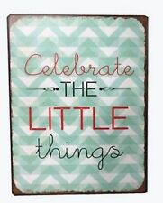 Blechschild Spruch Celebrate the LITTLE things Retro Vintage Deko Wand Schild