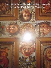 LA CHIESA DI SANTA MARIA DEGLI ANGELI DETTA DEL PARADISO A MODENA CORRADINI 2006