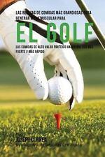 Las Recetas de Comidas Mas Grandiosas para Generar Masa Muscular para el Golf...