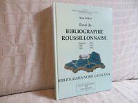 essai de bibliographie roussillonnaise par Noell origines à 1960 nord Catalana