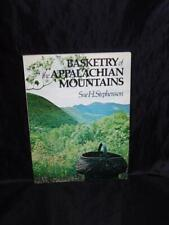 Basketry of the Appalachian Mountains Basket Broom Pattern Book Stephenson