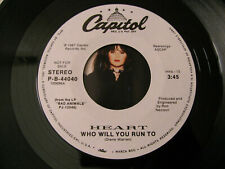 "Heart ‎– Who Will You Run To (7"" 45 RPM) Promo"