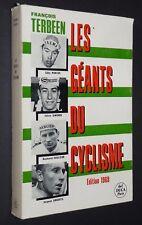 LES GEANTS DU CYCLISME F. TERBEEN MERCKX GIMONDI POULIDOR ANQUETIL ED. 1969 TOUR